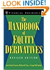 The Handbook of Equity Derivatives, Revised Edition  (Wiley Series in Financial Engineering)
