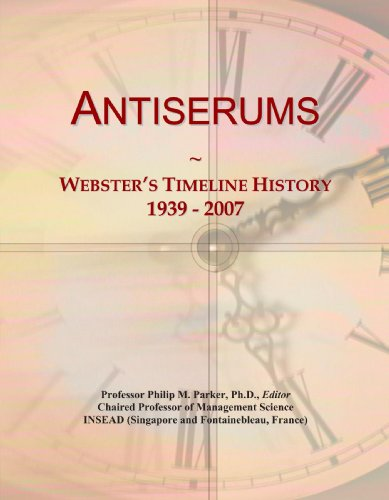 Antiserums: Webster's Timeline History, 1939 - 2007