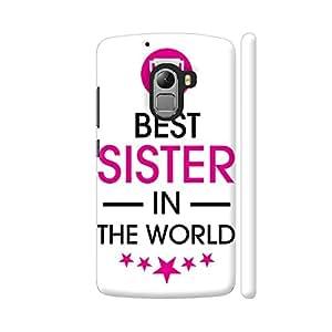 Colorpur Rakhi Special Best Sister In The World On White Designer Mobile Phone Case Back Cover For Lenovo Vibe K4 Note   Artist: Dolly P