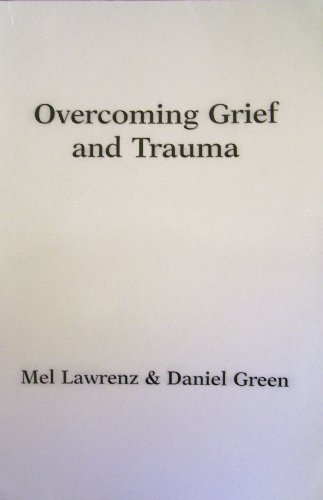 Overcoming Grief and Trauma (Strategic pastoral counseling resources)