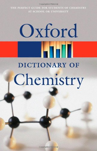 A Dictionary of Chemistry (Oxford Dictionary of Chemistry)