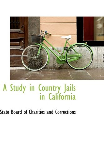 A Study in Country Jails in California