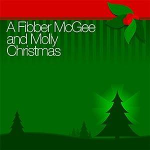 A Fibber McGee and Molly Christmas Radio/TV Program
