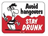 Laughter Revolution Sign Avoid Hangovers (Pack of 5)