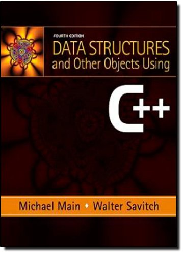 Data Structures and Other Objects Using C++ (4th Edition)