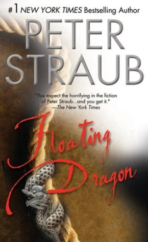 Floating Dragon, PETER STRAUB