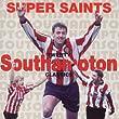 Southampton FC: Super Saints Twenty Classics by Cherry Red