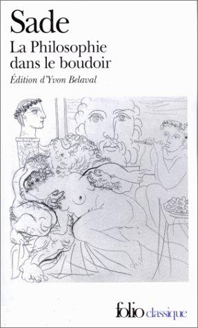 [La ] Philosophie dans le boudoir ou les Instituteurs immoraux