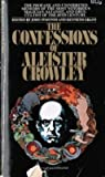 The Confessions of Aleister Crowley (0552658200) by Crowley, Aleister