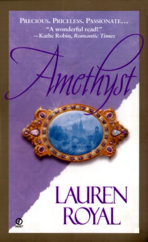 Amethyst, LAUREN ROYAL