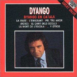 Dyango - Dyango en Catala - Zortam Music