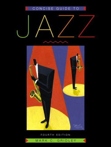 Concise Guide to Jazz, Fourth Edition