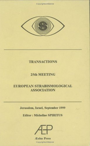 Transactions 25th Meeting European Strabismological Association (Transactions of the Meetings of the European Strabismol