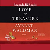 Love and Treasure | [Ayelet Waldman]
