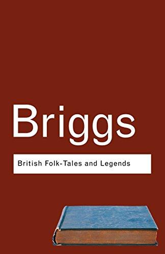 British Folk Tales and Legends: A Sampler (Routledge Classics)