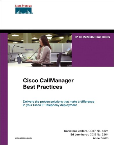 Cisco CallManager Best Practices A Cisco AVVID Solution