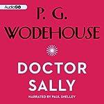 Doctor Sally | P. G. Wodehouse