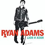 Ryan Adams Rock N Roll