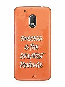 YuBingo Success is the Greatest Revenge Designer Mobile Case Back Cover for Motorola G4 Play