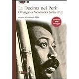 La decima nel Perù. Omaggio a Nicomedes Santa Cruz. Con DVD (Proteo)