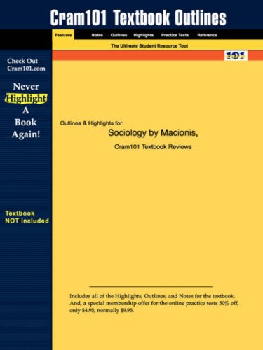 Studyguide for Sociology by Macionis, ISBN 9780130977632 (Cram101 Textbook Outlines)