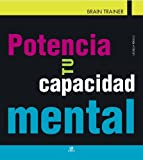 img - for Potencia tu capacidad mental / Boost your brainpower (Spanish Edition) book / textbook / text book