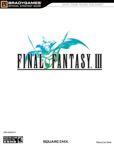 FINAL FANTASY(r) III Official Strategy Guide))