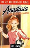 Anastasia Has the Answers (0006730116) by Lois Lowry