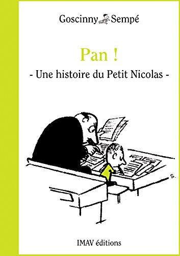 """Couverture du livre Pan !: Une histoire extraite des """"Bêtises du Petit Nicolas"""""""