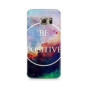 Ebby Be Positive Premium Printed Case For Samsung S6 Edge G9250