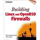 Building Linux and OpenBSD Firewallsby Wes Sonnenreich