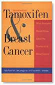 Tamoxifen and Breast Cancer (Yale Fastback Series) by DeGregorio Michael W. Wiebe Valerie J. (1999-08-15) Paperback