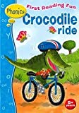 img - for First Reading Fun: Crocodile Ride book / textbook / text book
