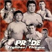 PRIDE -Fighter Theme-