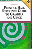 Prentice Hall Reference Guide to Grammar and Usage (4th Edition)