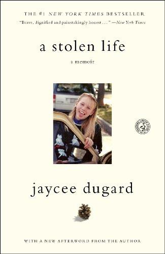 Jaycee Dugard - A Stolen Life