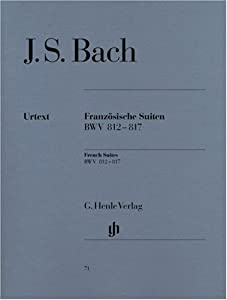 French Suites Bwv 812-817 - Piano - Hn 71 by G. Henle Verlag