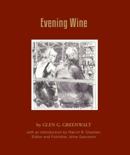 Evening Wine by Glen Greenwalt