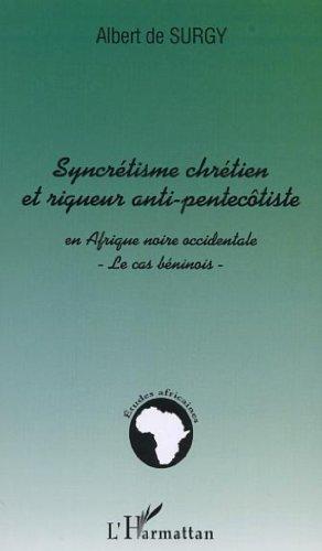 syncretisme-chretien-et-rigueur-anti-pentecotiste-en-afrique-noire-occidentale-le-cas-beninois