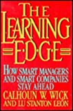 The Learning Edge: How Smart Managers and Smart Companies Stay Ahead