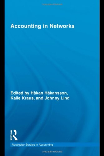 Accounting in Networks (Routledge Studies in Accounting)