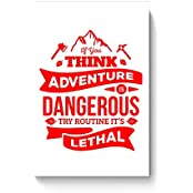 "PosterGuy Posters (8X12 Inch) - ""If You Think Adventure . . . "" Quote In Red 