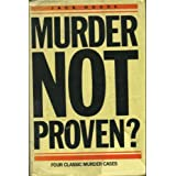 Murder Not Proven?by Jack House