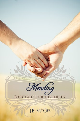 Mending (This) by J.B. McGee