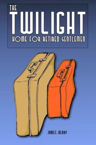 The Twilight Home for Retired Gentlemen