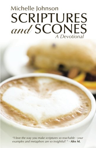 Scriptures and Scones: A Devotional