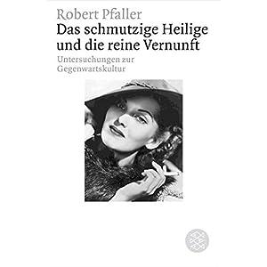 Das schmutzige Heilige und die reine Vernunft: Symptome der Gegenwartskultur (Figuren des Wissens/Bi
