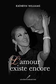 Céline Dion L Amour Existe Encore