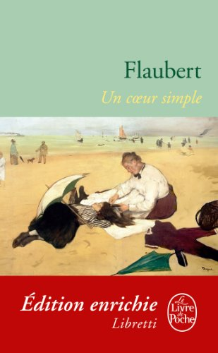 Flaubert, Gustave - Un coeur simple (Classiques)