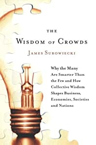 "Cover of ""The Wisdom of Crowds: Why the M..."